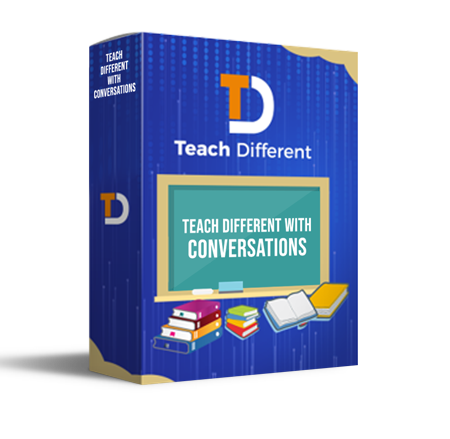 Teach Different with Conversations